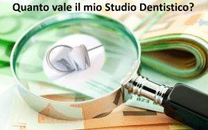 quanto vale studio dentistico